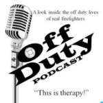 Off Duty Firefighter Podcast
